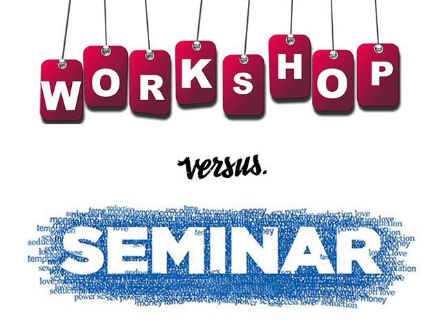 workshop vs. seminar 640